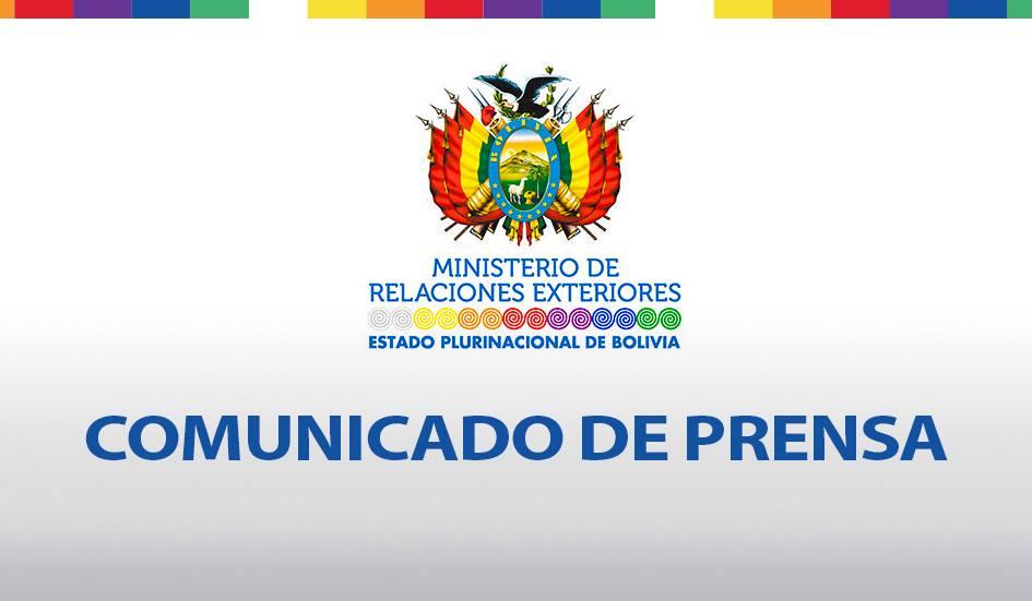 Comunicado Del Ministerio De Relaciones Exteriores Ministerio De Comunicaci N Bolivia